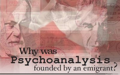Why was psychoanalysis founded by an emigrant?
